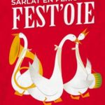 Do you know Fest'Oie in Sarlat?